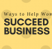 Ways to help Women Succeed in Business